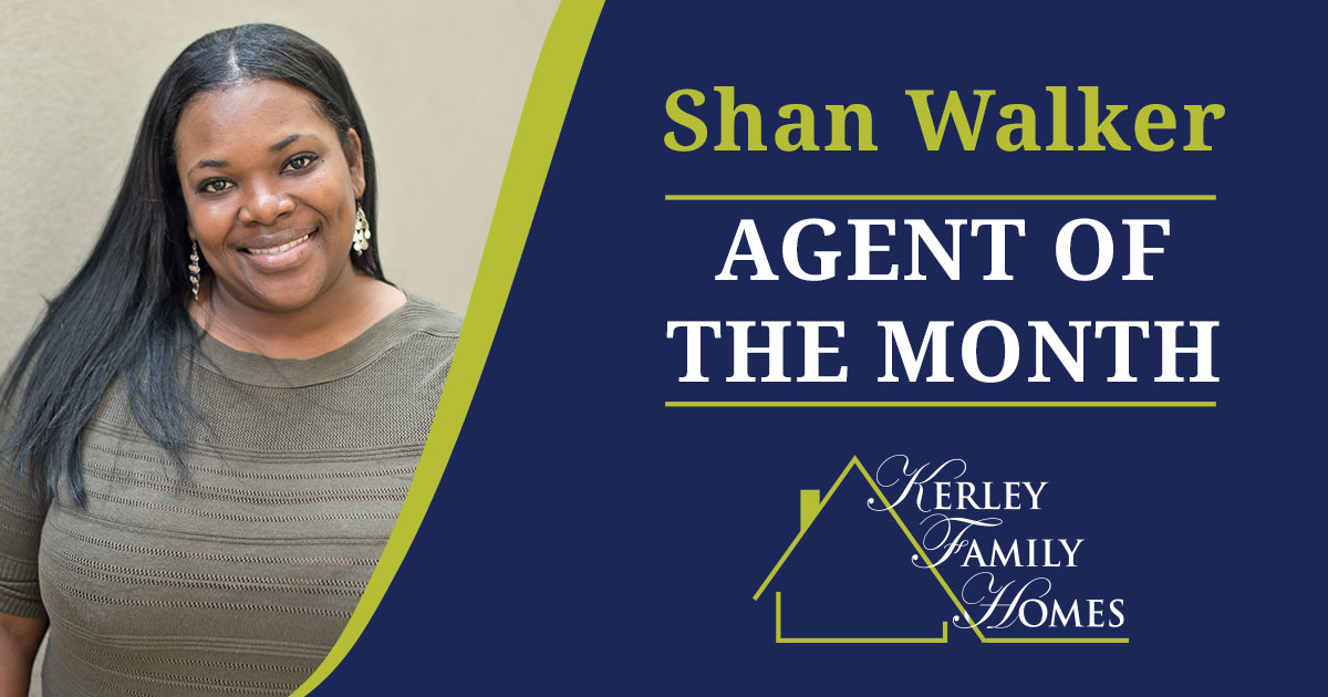 Congratulations Shan Walker, Kerley Family Home's October agent of the month