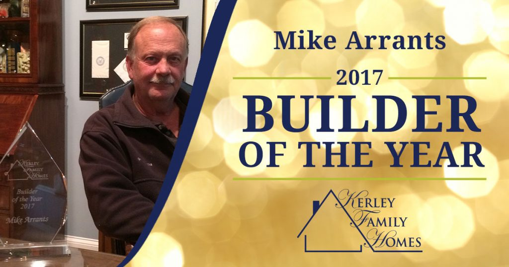 Mike Arrants 2017 Builder of the Year
