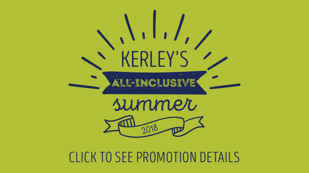 Kerley's All-Inclusive Summer